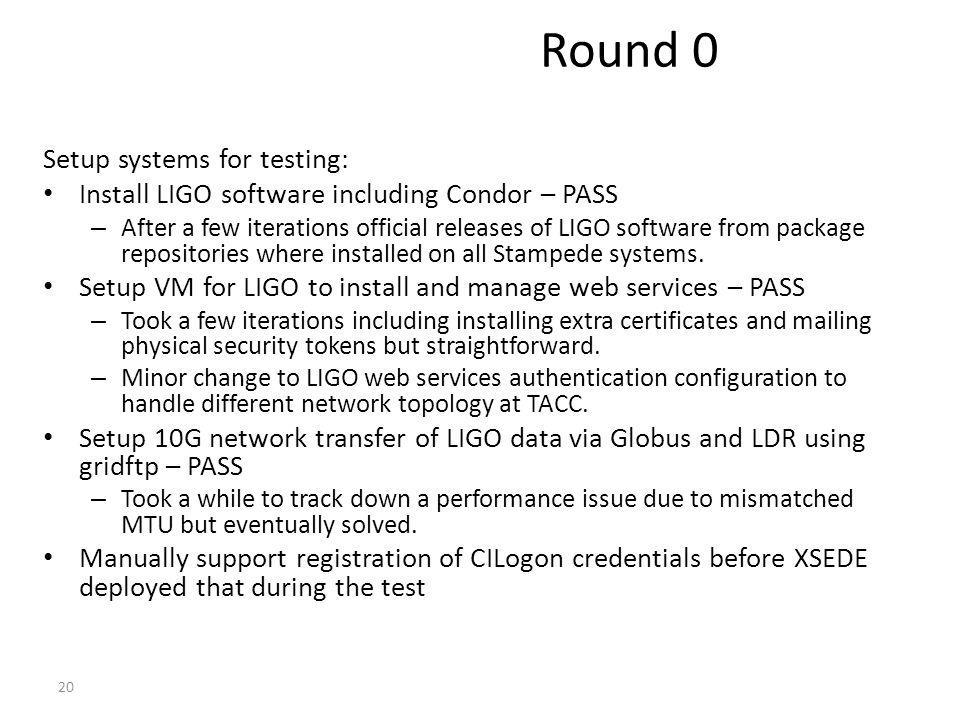 Round 0 Setup systems for testing: