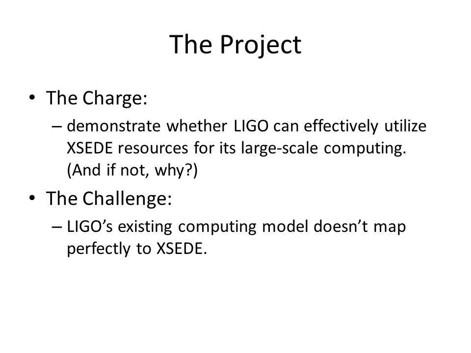 The Project The Charge: The Challenge: