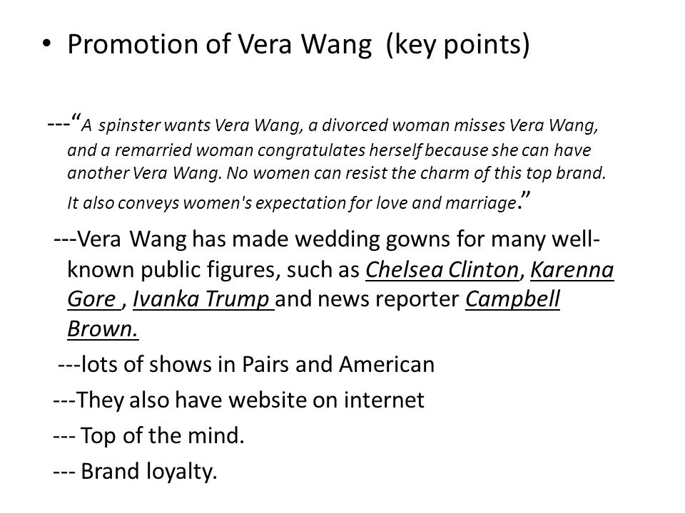 Promotion of Vera Wang (key points)
