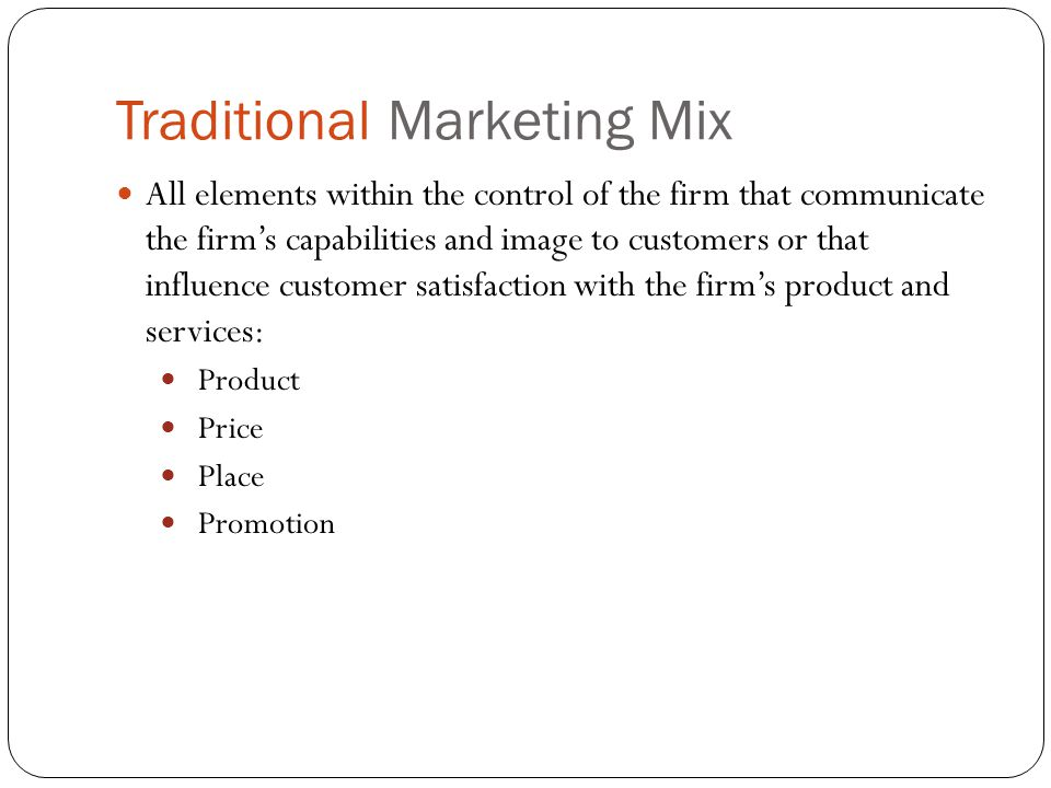Traditional Marketing Mix