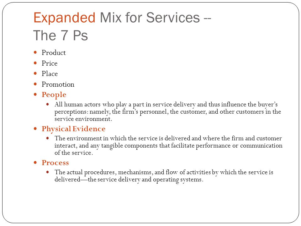 Expanded Mix for Services -- The 7 Ps