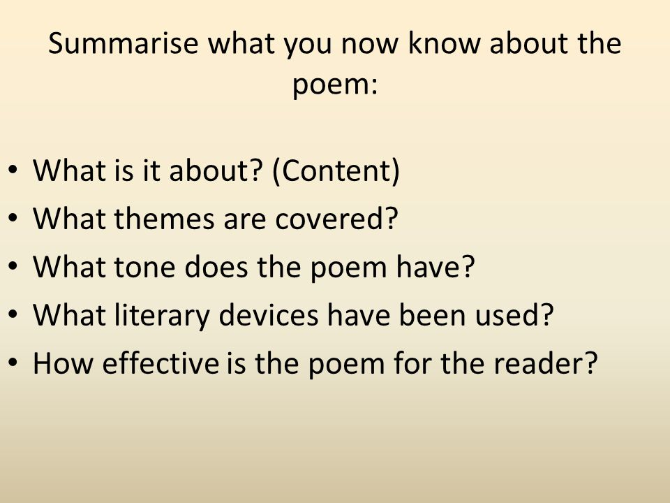 Summarise what you now know about the poem: