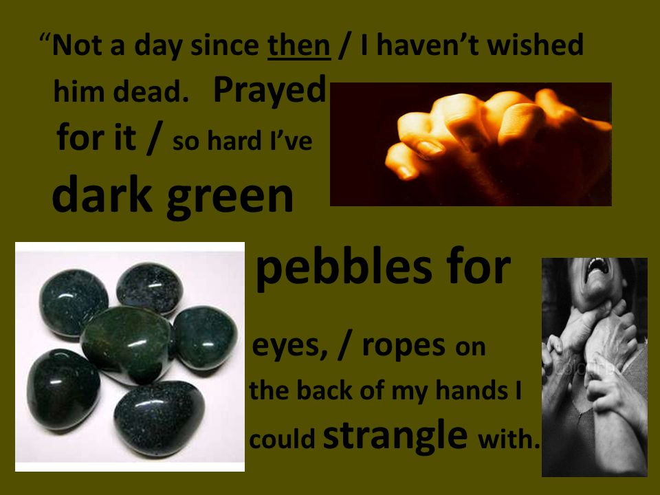 pebbles for eyes, / ropes on