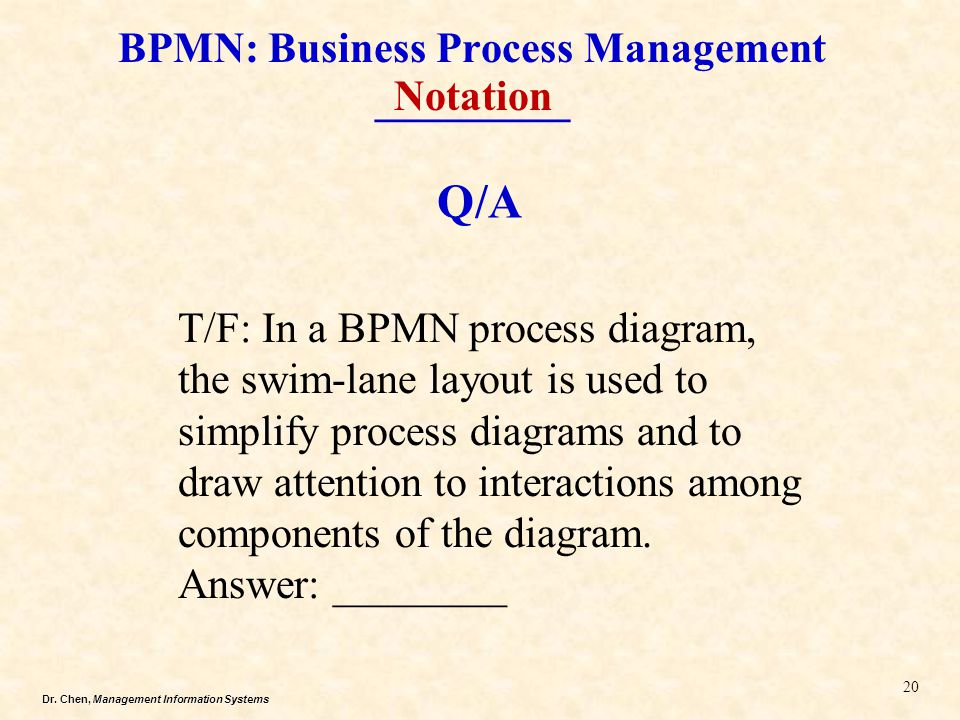 BPMN: Business Process Management _________