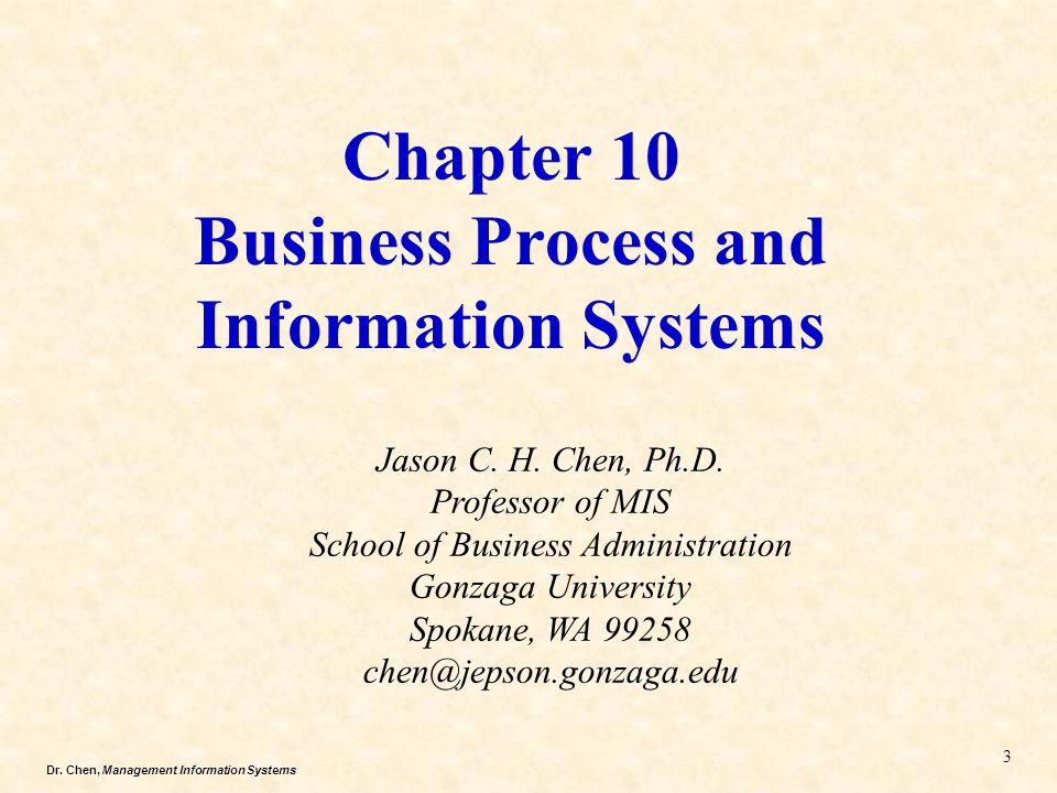 Chapter 10 Business Process and Information Systems