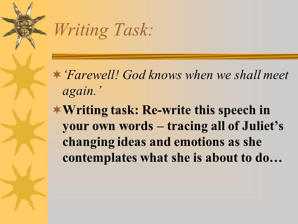 Writing Task: 'Farewell! God knows when we shall meet again.'