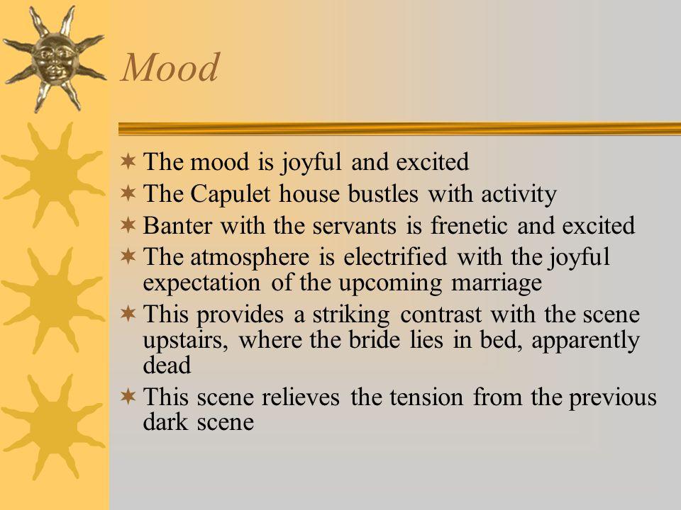 Mood The mood is joyful and excited