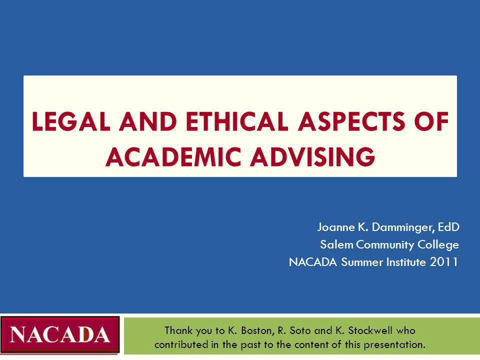 Legal and Ethical Aspects of Academic Advising