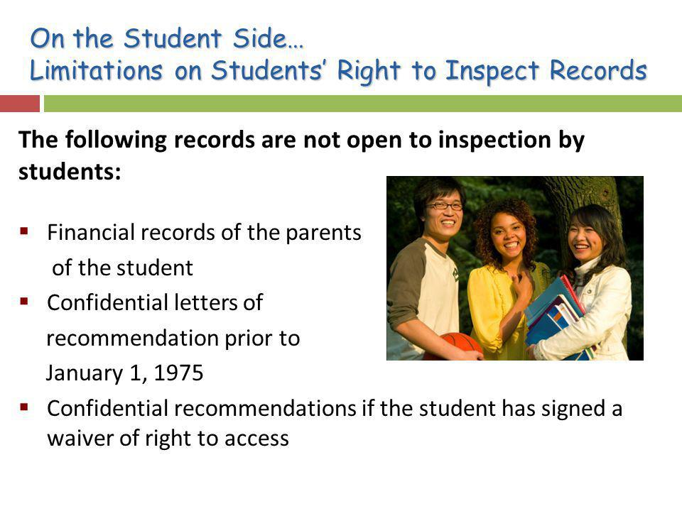 On the Student Side… Limitations on Students' Right to Inspect Records