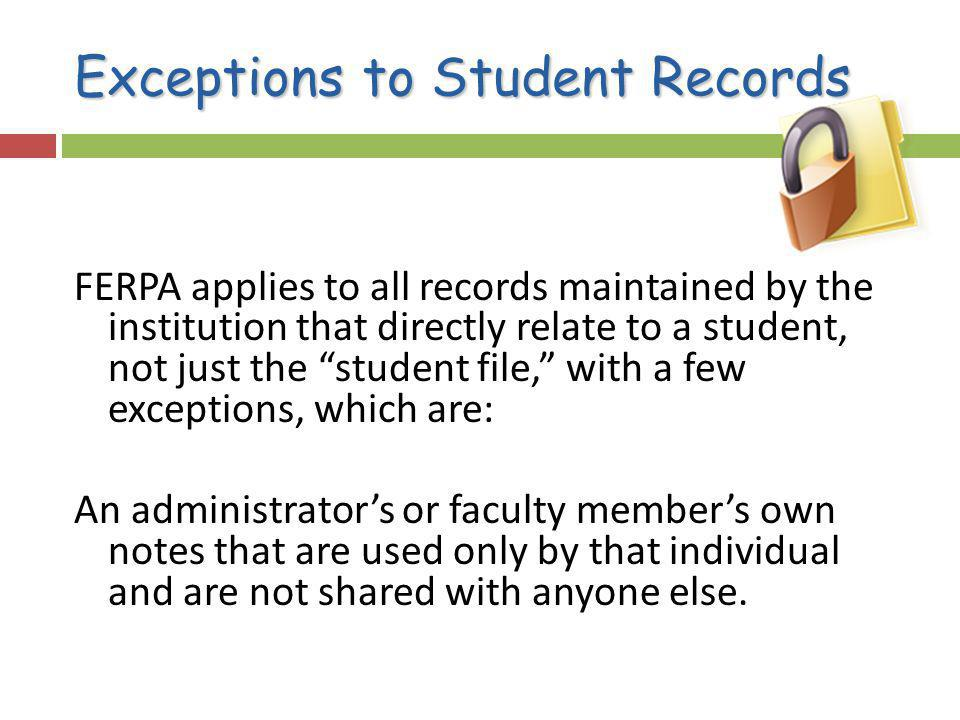 Exceptions to Student Records