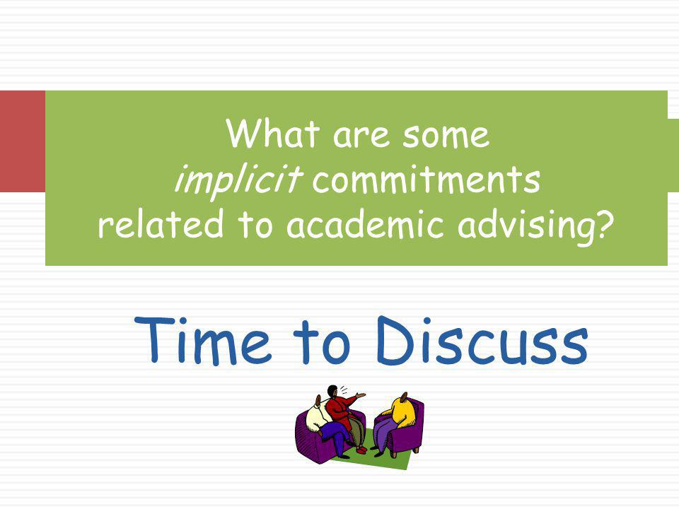 What are some implicit commitments related to academic advising