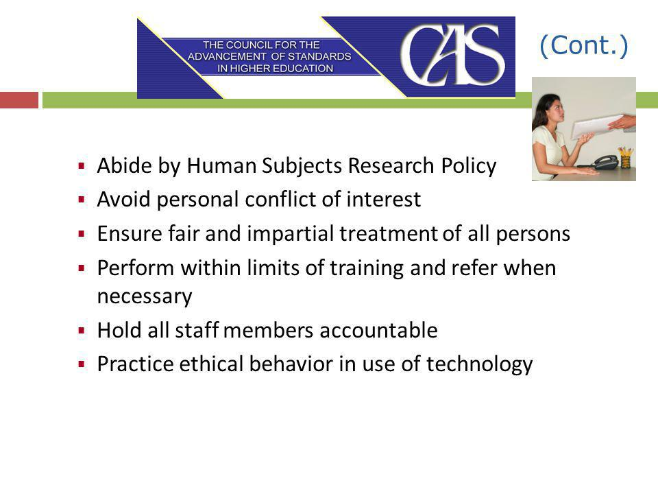 (Cont.) Abide by Human Subjects Research Policy