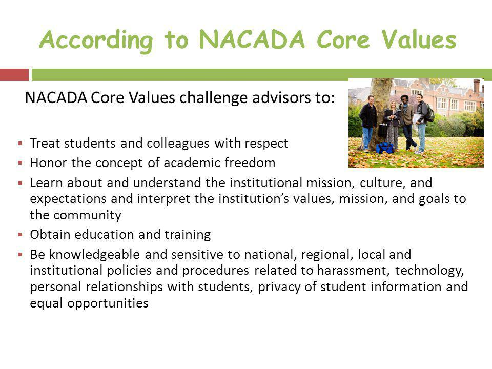 According to NACADA Core Values