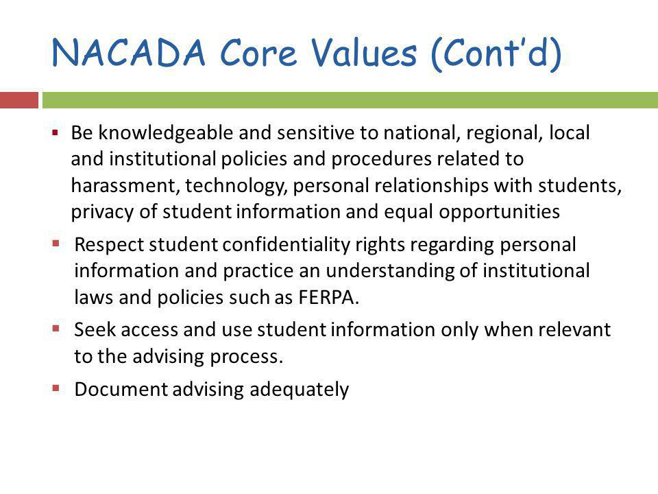 NACADA Core Values (Cont'd)