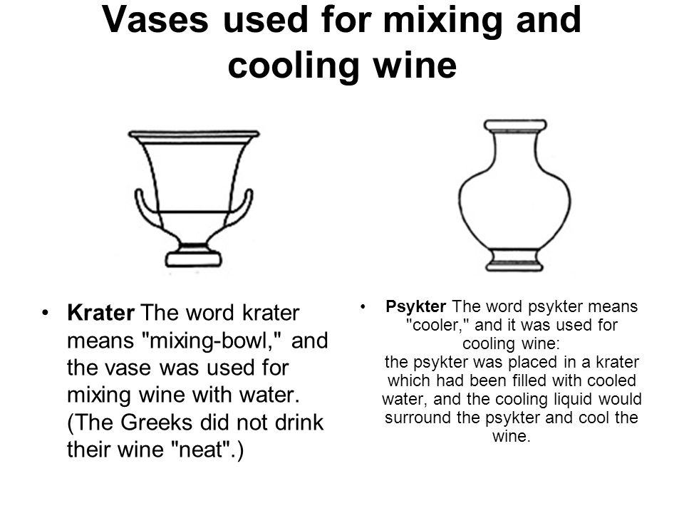 Vases used for mixing and cooling wine