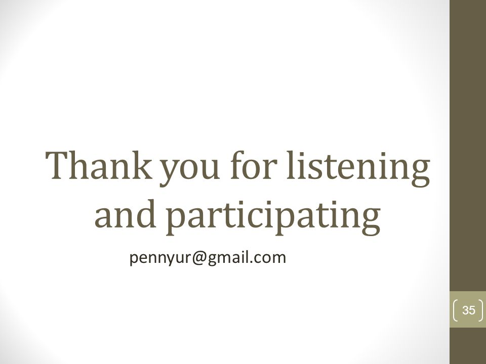 Thank you for listening and participating