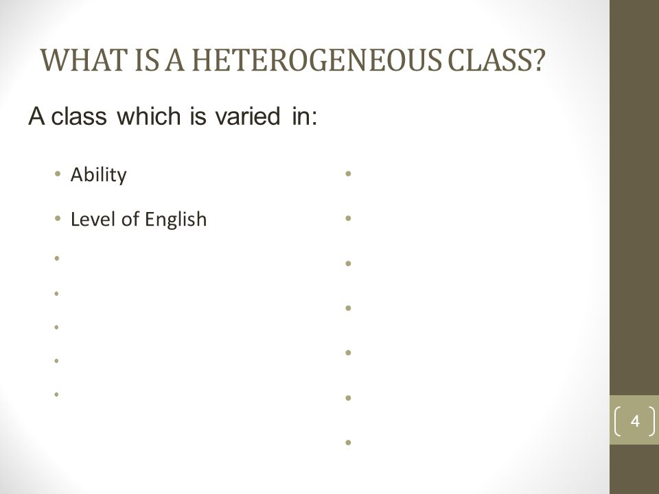WHAT IS A HETEROGENEOUS CLASS