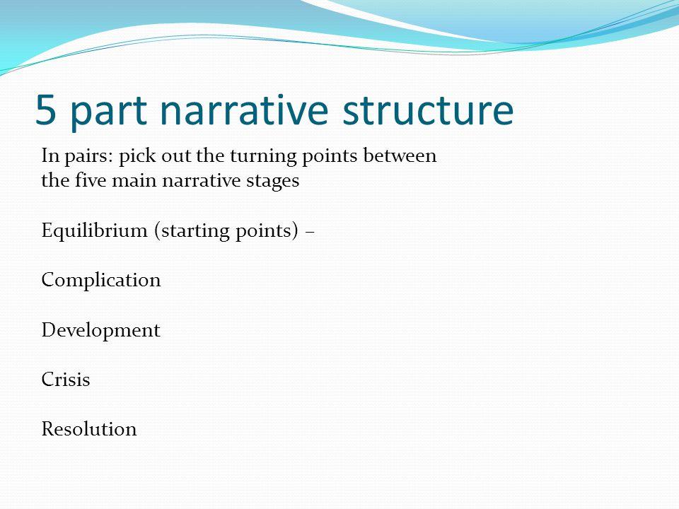 5 part narrative structure