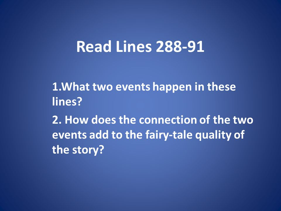 Read Lines What two events happen in these lines