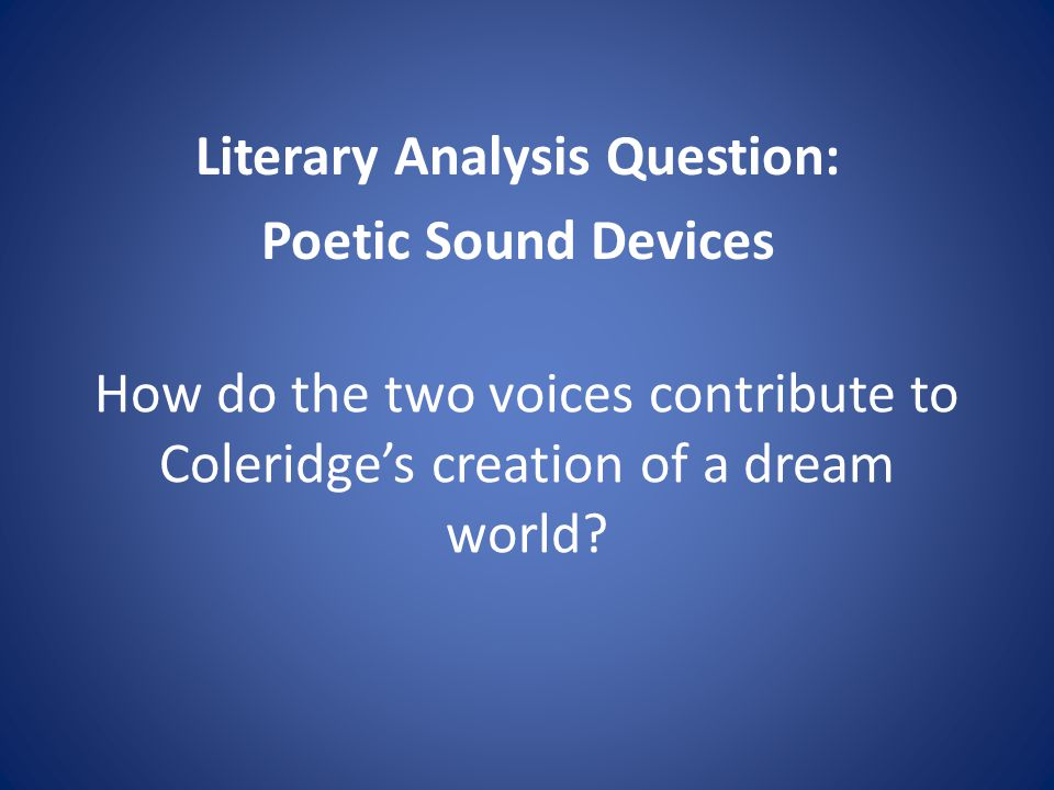 Literary Analysis Question: Poetic Sound Devices