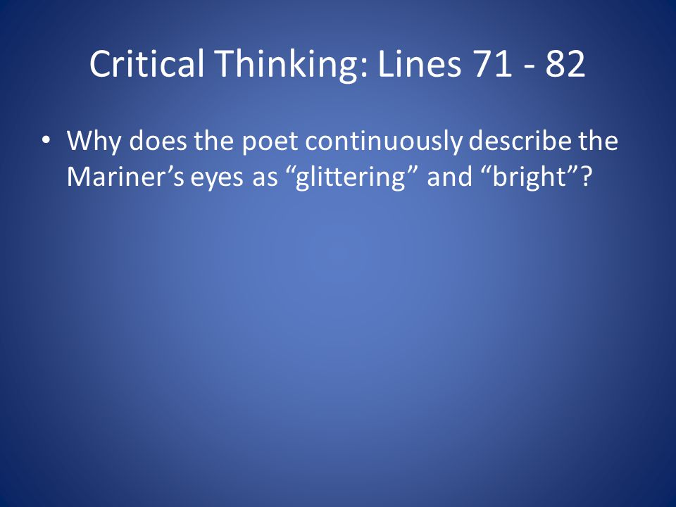 Critical Thinking: Lines 71 - 82