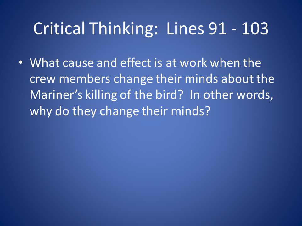 Critical Thinking: Lines 91 - 103