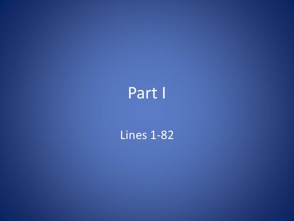 Part I Lines 1-82