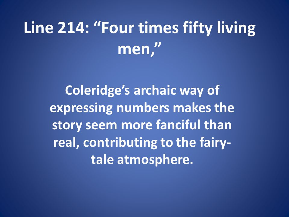 Line 214: Four times fifty living men,