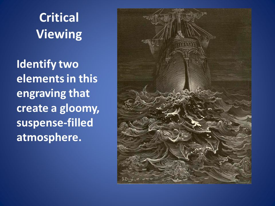 Critical Viewing Identify two elements in this engraving that create a gloomy, suspense-filled atmosphere.