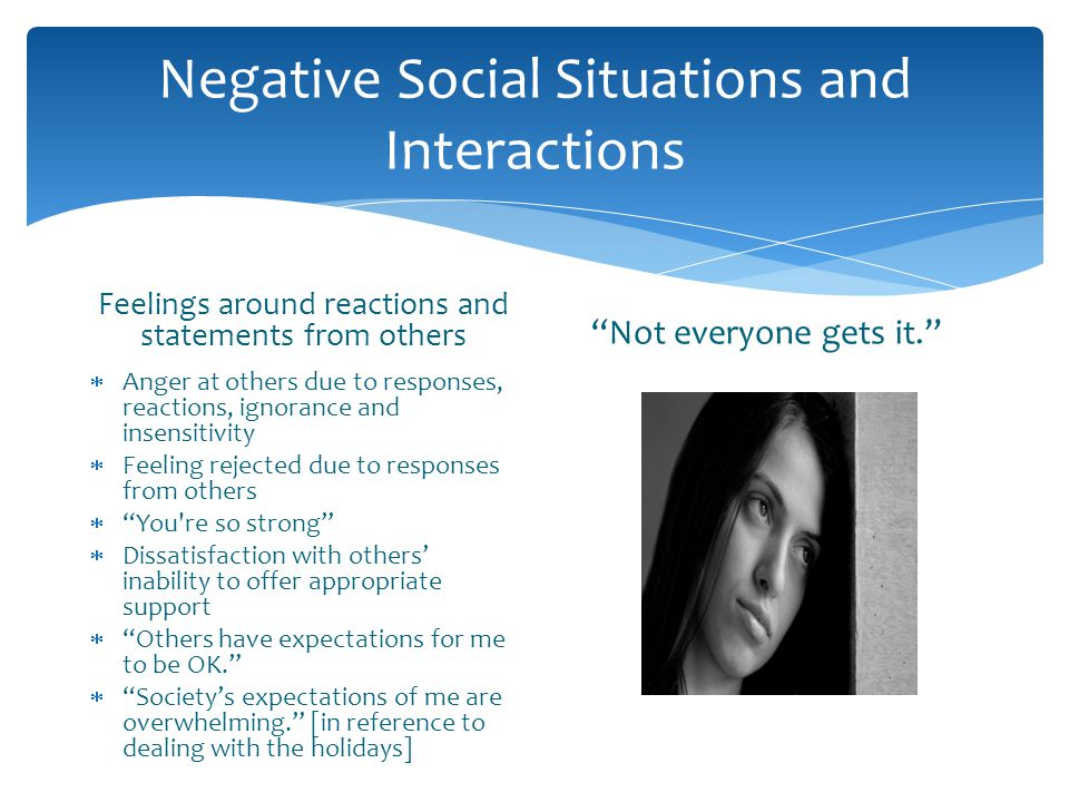 Negative Social Situations and Interactions