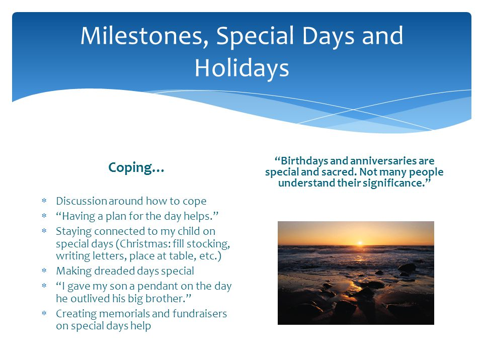 Milestones, Special Days and Holidays
