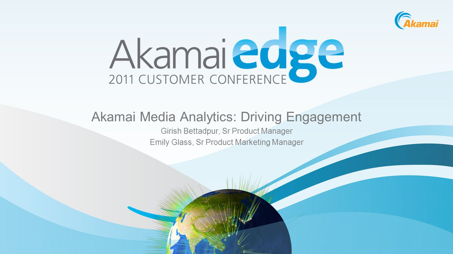 Akamai Media Analytics: Driving Engagement