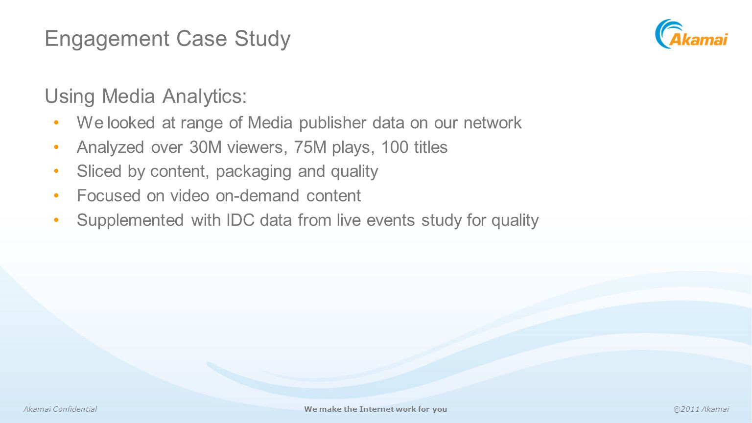 Engagement Case Study Using Media Analytics: