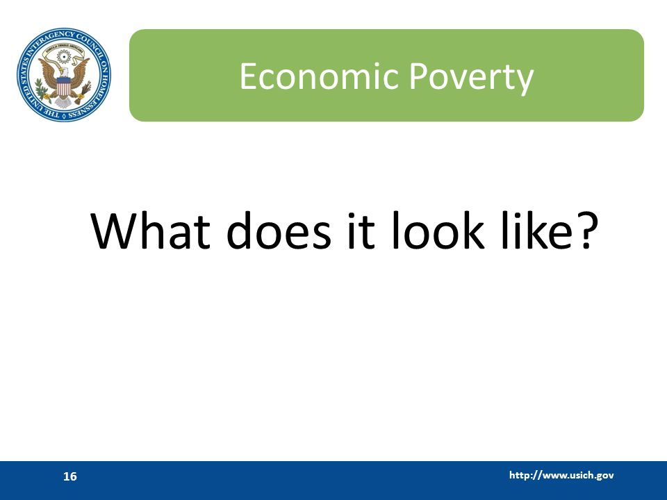 Economic Poverty What does it look like
