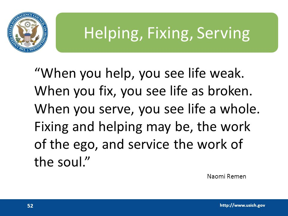 Helping, Fixing, Serving
