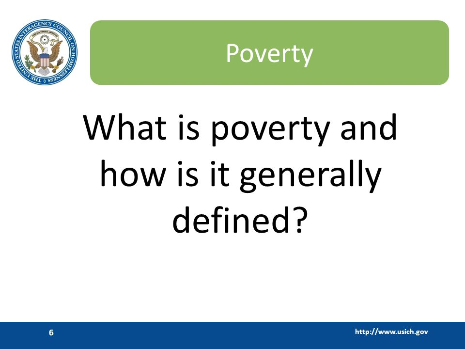 What is poverty and how is it generally defined