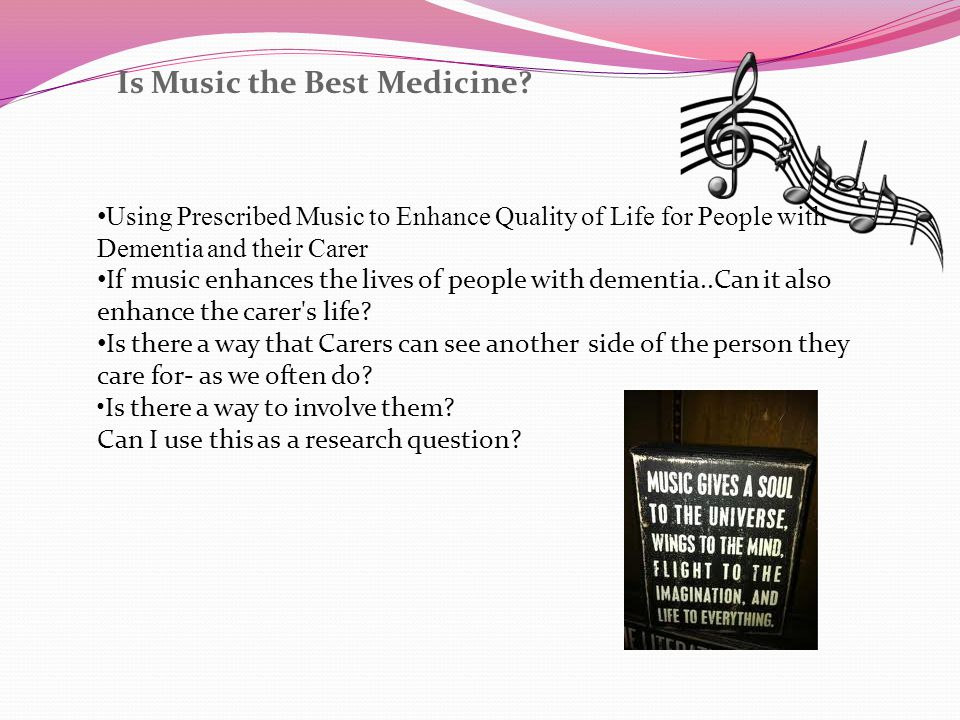Is Music the Best Medicine