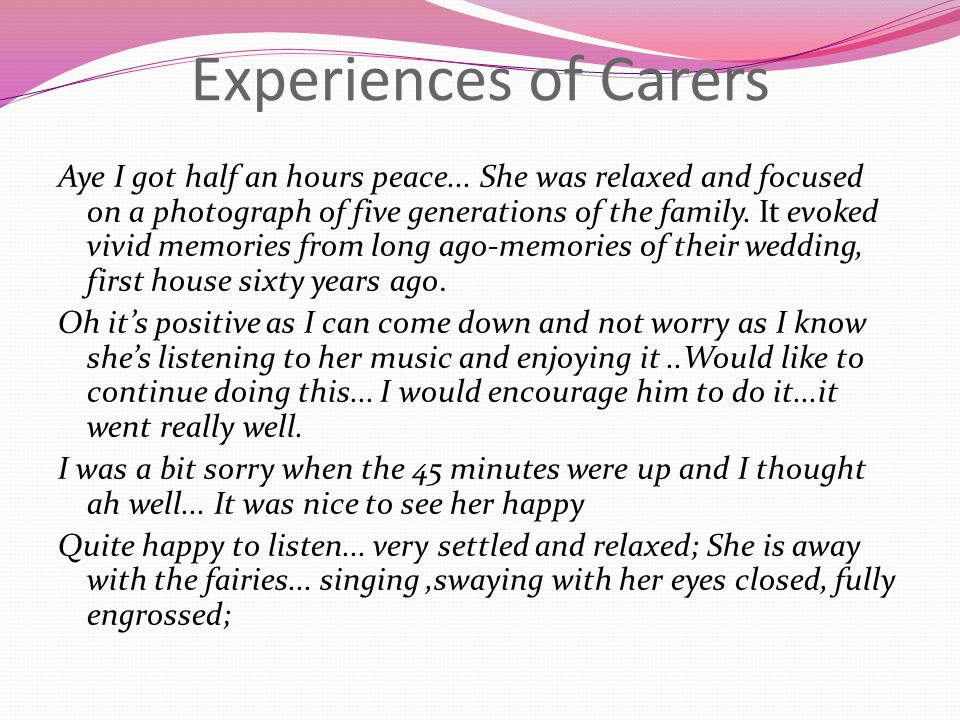Experiences of Carers