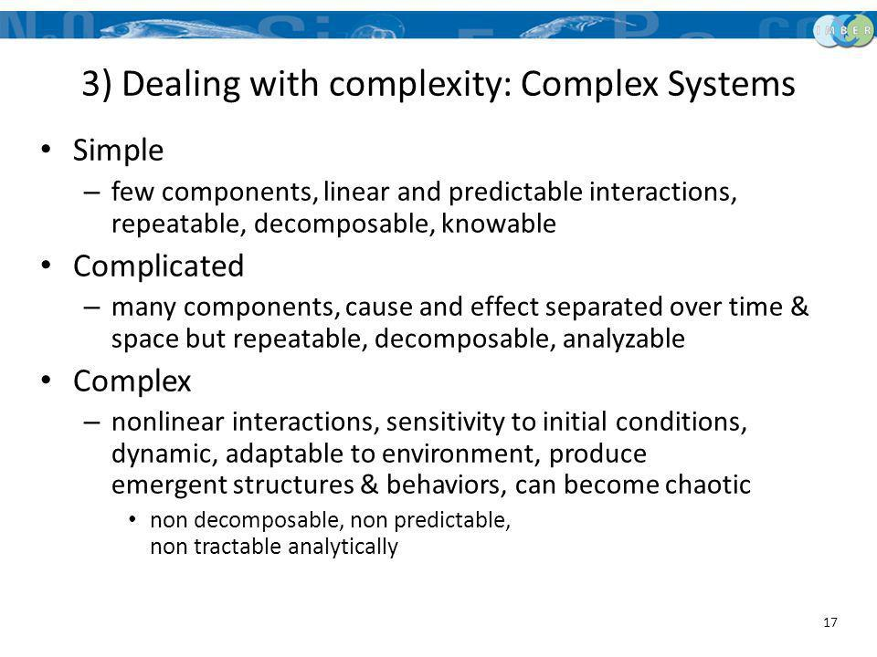 3) Dealing with complexity: Complex Systems