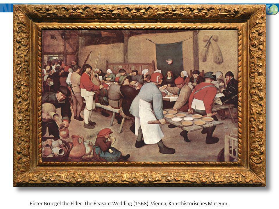 Pieter Bruegel the Elder, The Peasant Wedding (1568), Vienna, Kunsthistorisches Museum.