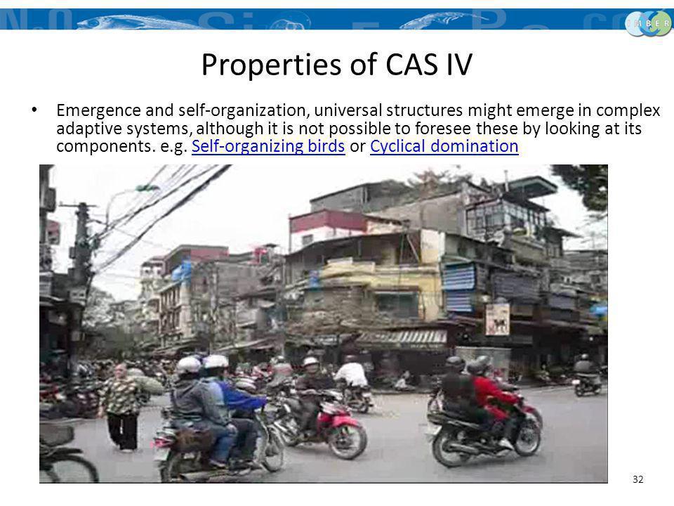 Properties of CAS IV