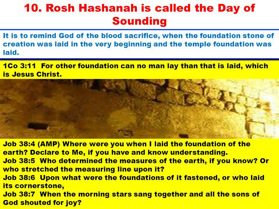 10. Rosh Hashanah is called the Day of Sounding