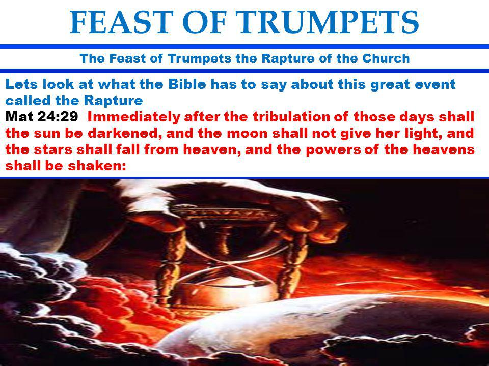 The Feast of Trumpets the Rapture of the Church