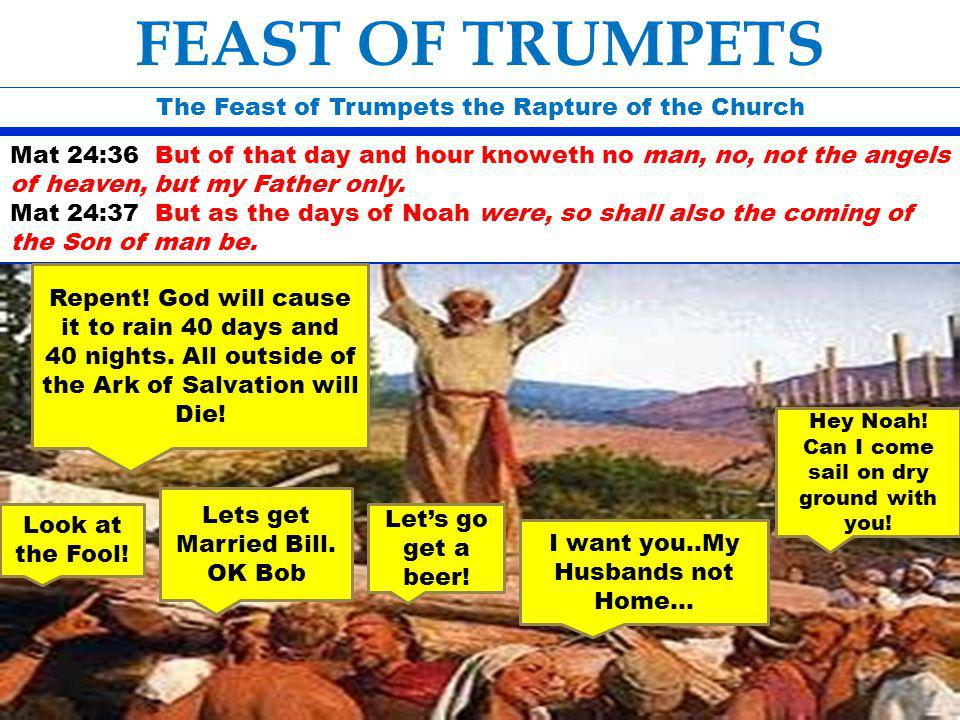 FEAST OF TRUMPETS The Feast of Trumpets the Rapture of the Church