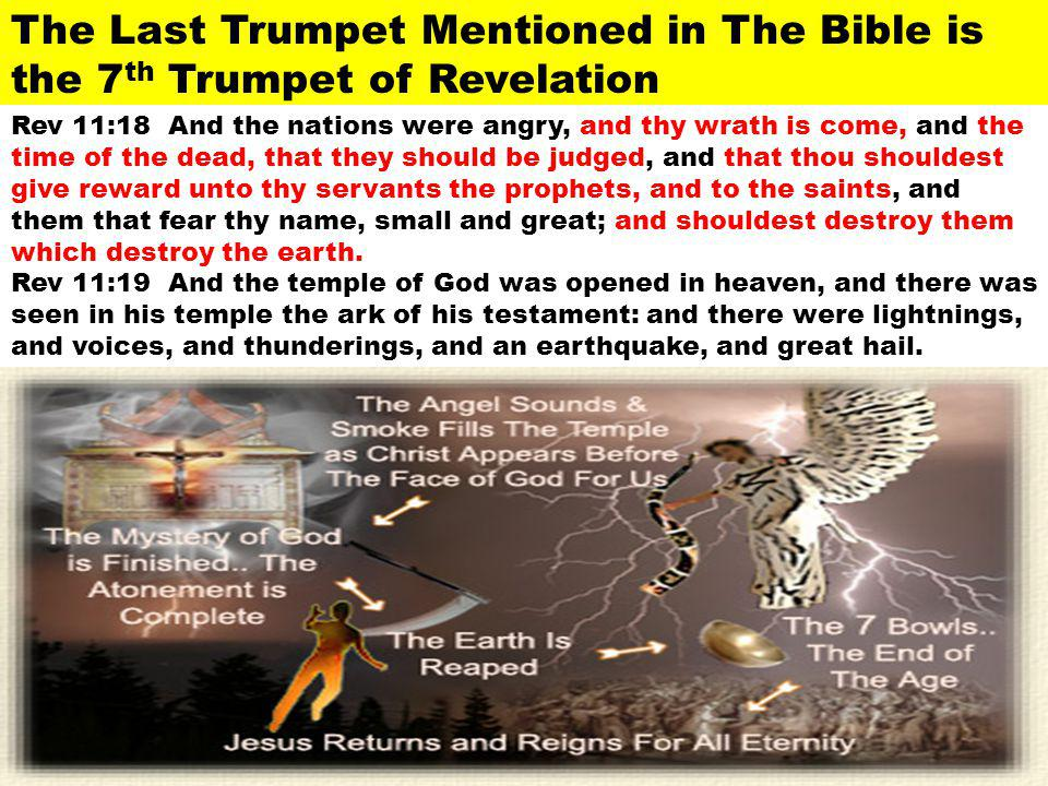 The Last Trumpet Mentioned in The Bible is the 7th Trumpet of Revelation