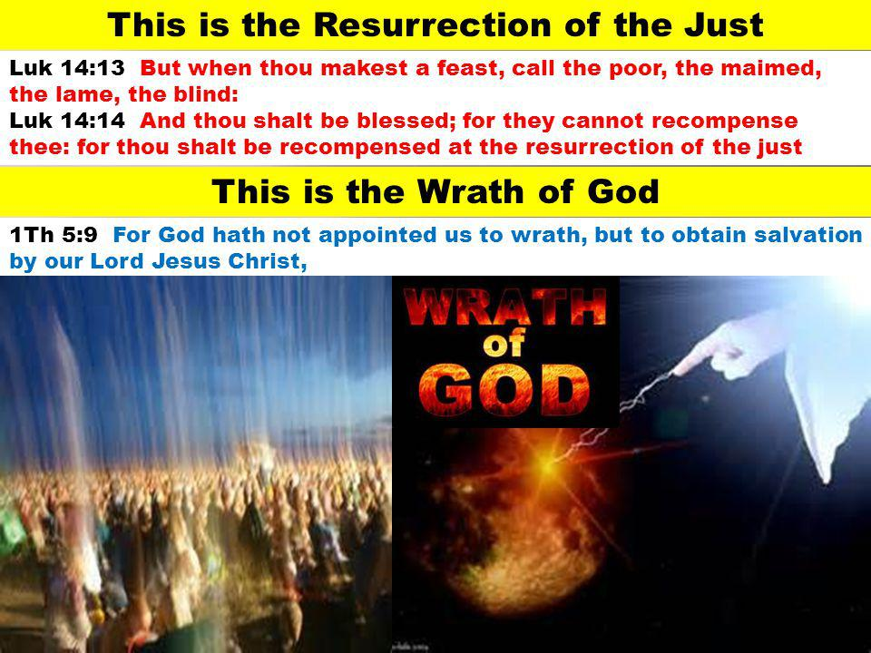 This is the Resurrection of the Just