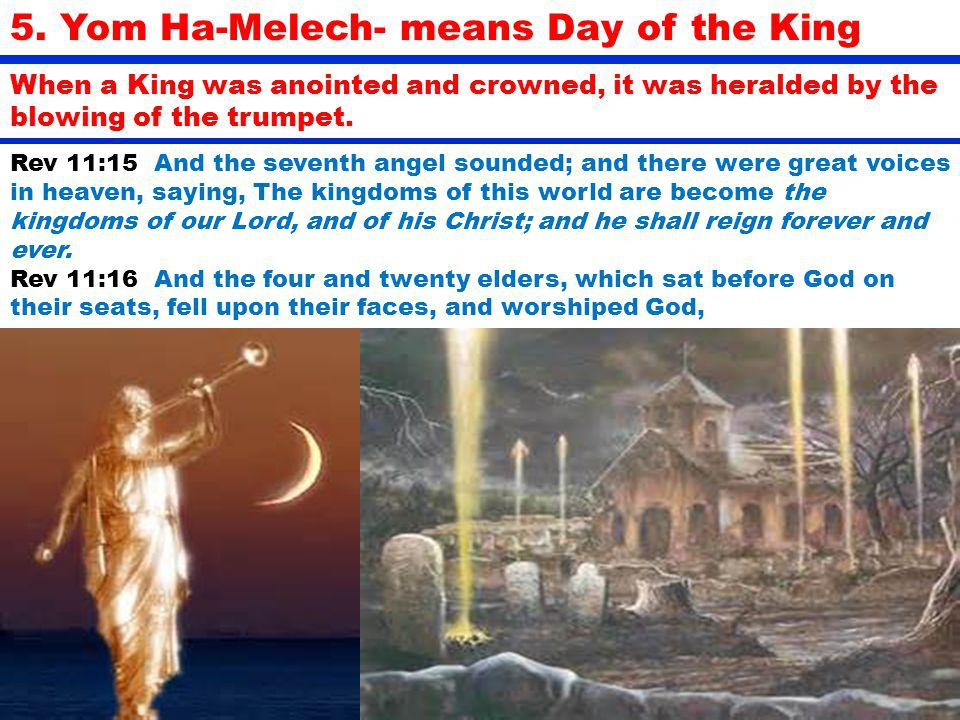 5. Yom Ha-Melech- means Day of the King
