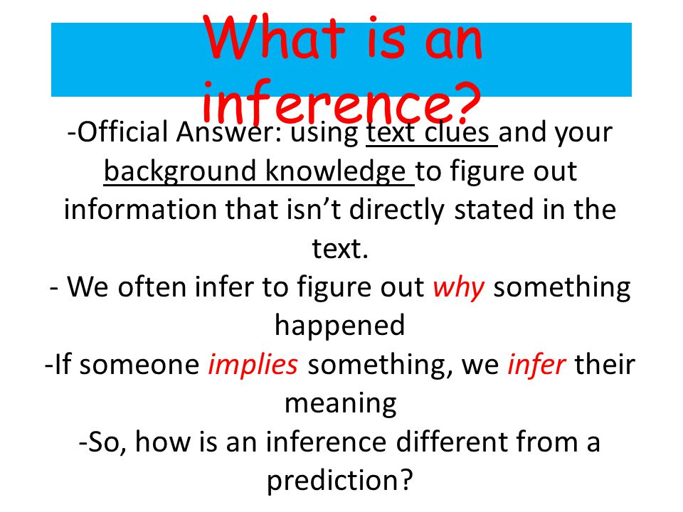 What is an inference