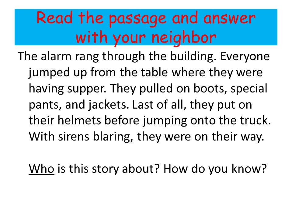 Read the passage and answer with your neighbor