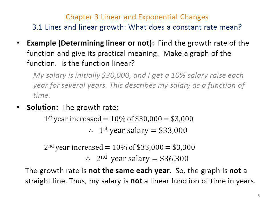 Solution: The growth rate: ∴ 1st year salary = $33,000